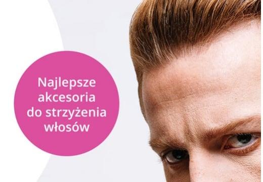 Oto najlepsze akcesoria do strzyżenia włosów. Poznaj je wszystkie!